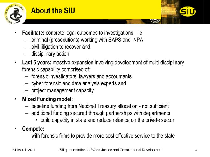 About the SIU