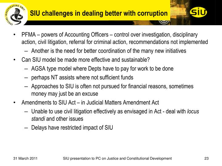 SIU challenges in dealing better with corruption