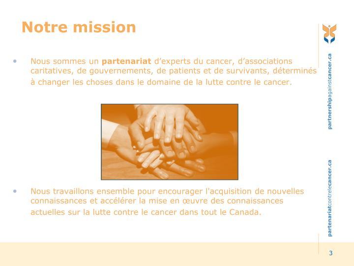 Notre mission