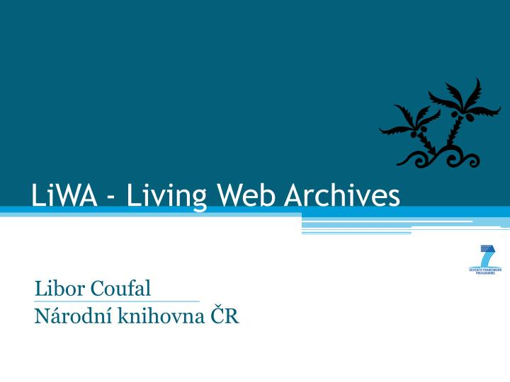 Liwa living web archives