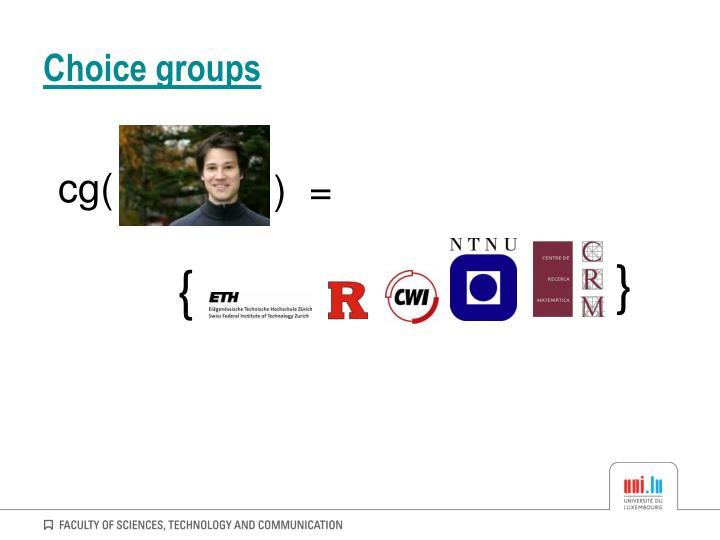 Choice groups