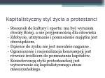 kapitalistyczny styl ycia a protestanci