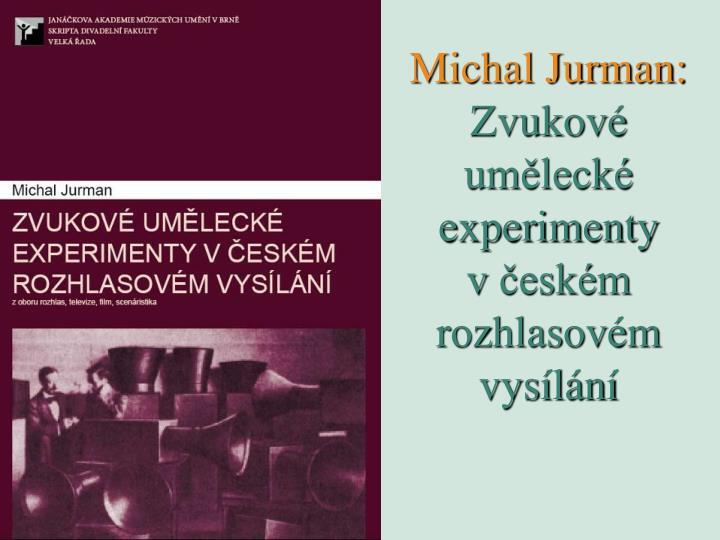 Michal Jurman: