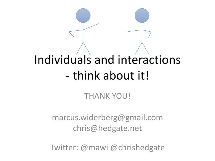 Individuals and interactions