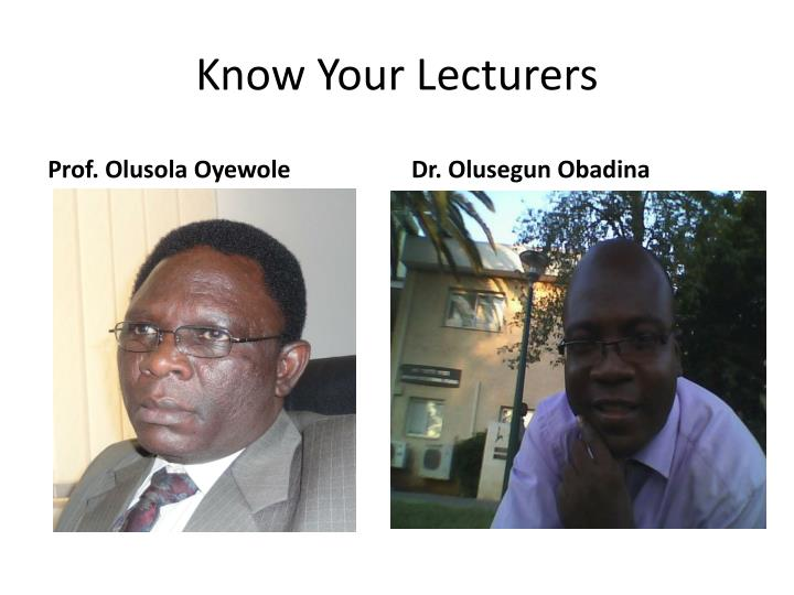 Know your lecturers
