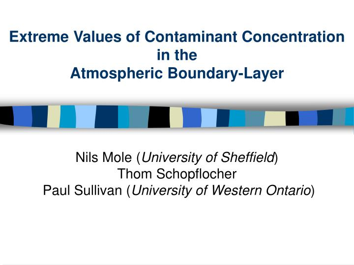 Extreme Values of Contaminant Concentration