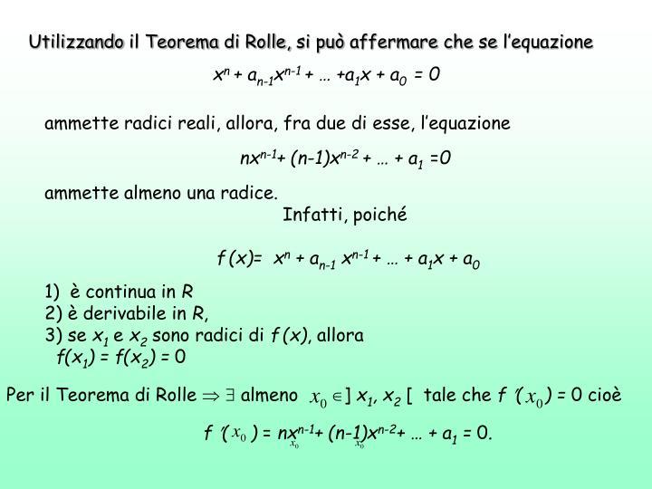 Utilizzando il Teorema di Rolle, si può affermare che se l'equazione