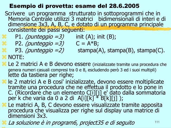 Esempio di provetta: esame del 28.6.2005