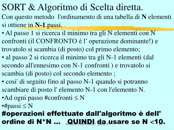 SORT & Algoritmo di Scelta diretta.