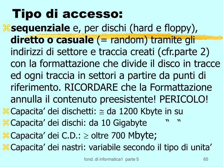 Tipo di accesso: