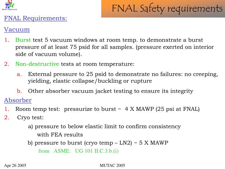 FNAL Requirements:
