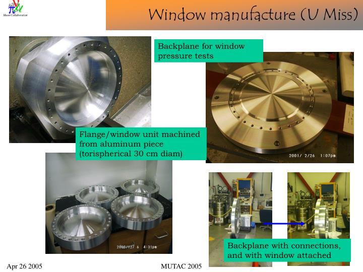 Window manufacture (U Miss)