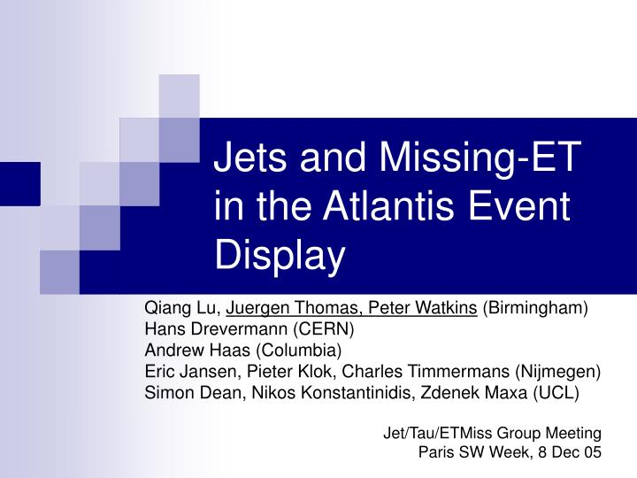 Jets and Missing-ET  in the Atlantis Event Display
