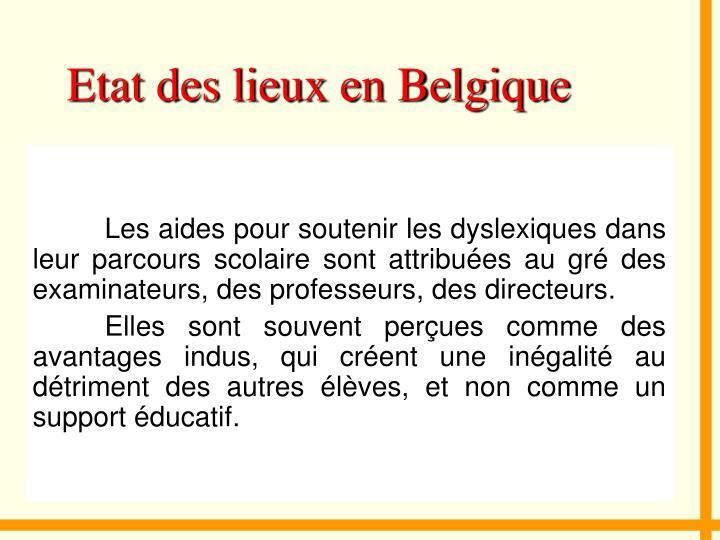 Etat des lieux en Belgique