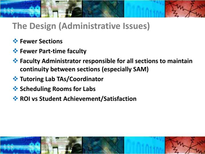 The Design (Administrative Issues)