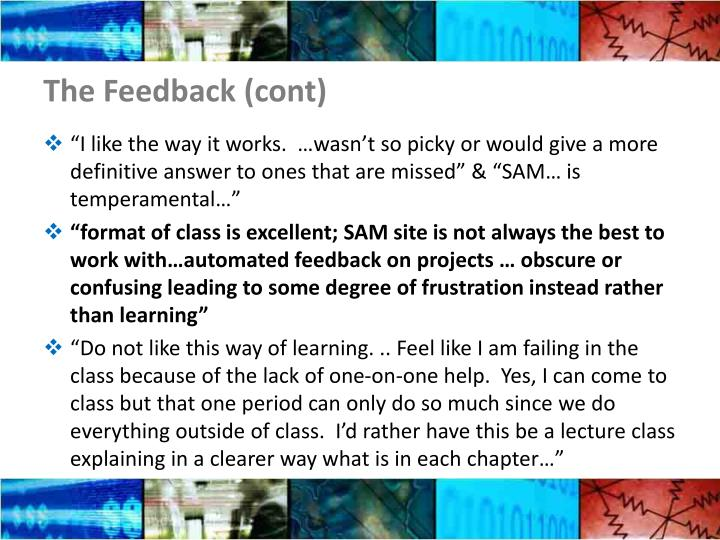 The Feedback (cont)