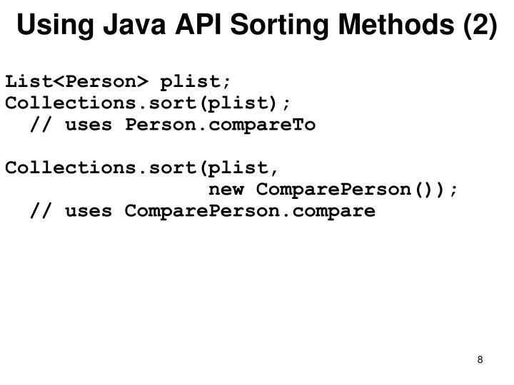 Using Java API Sorting Methods (2)