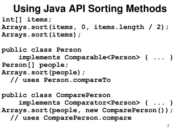 Using Java API Sorting Methods