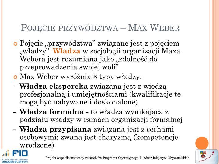 Pojęcie przywództwa – Max Weber