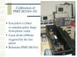 calibration of pmt h3164 10