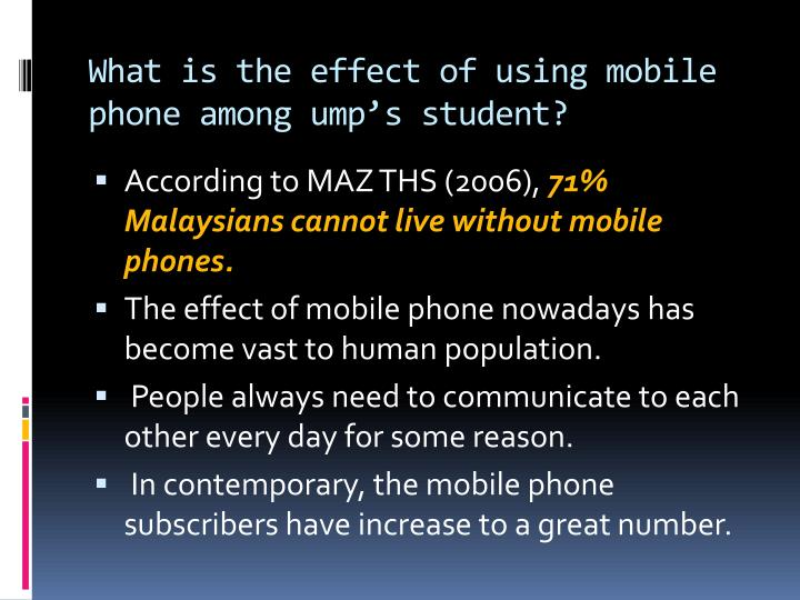 What is the effect of using mobile phone among ump's student?