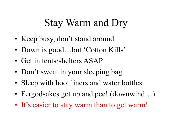Stay Warm and Dry