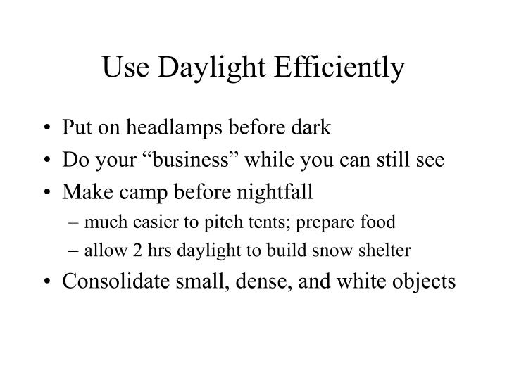 Use Daylight Efficiently