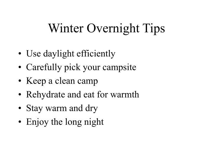 Winter Overnight Tips