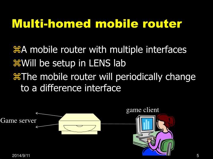 Multi-homed mobile router