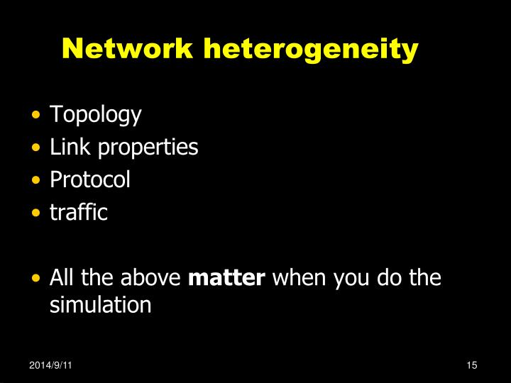 Network heterogeneity