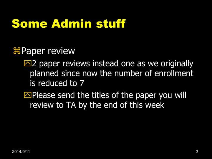 Some Admin stuff