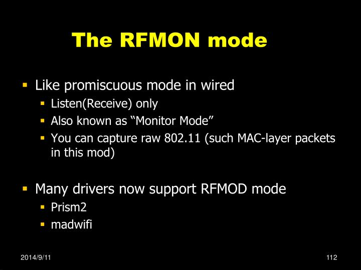 The RFMON mode