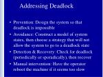 addressing deadlock