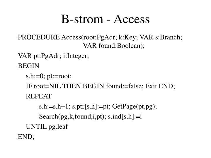 B-strom - Access
