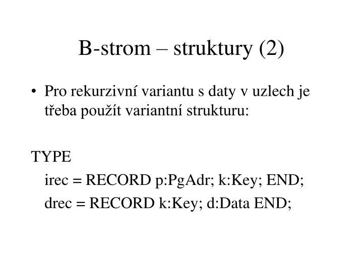 B-strom – struktury (2)
