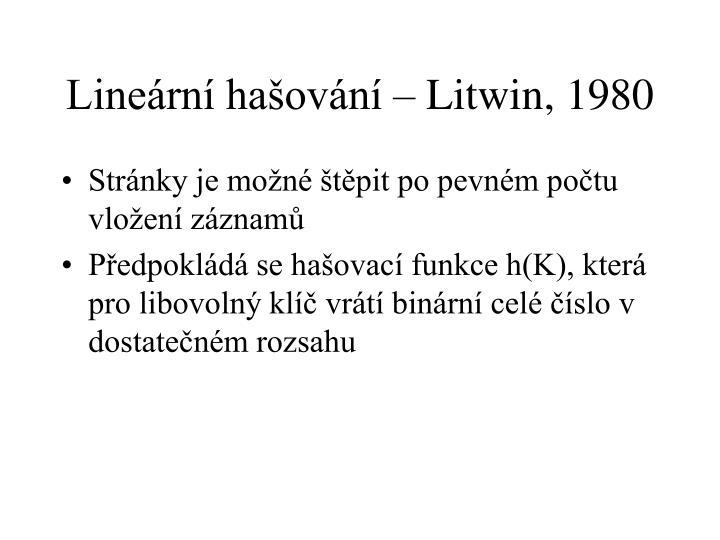 Lineární hašování – Litwin, 1980