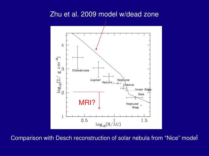 Zhu et al. 2009 model w/dead zone