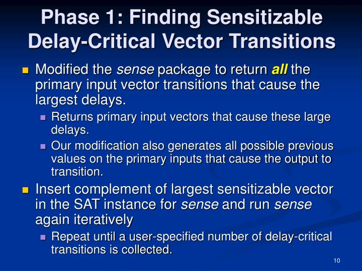 Phase 1: Finding Sensitizable Delay-Critical Vector Transitions