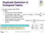 duplicate detection in unaligned tables