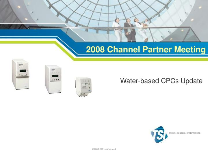 2008 channel partner meeting