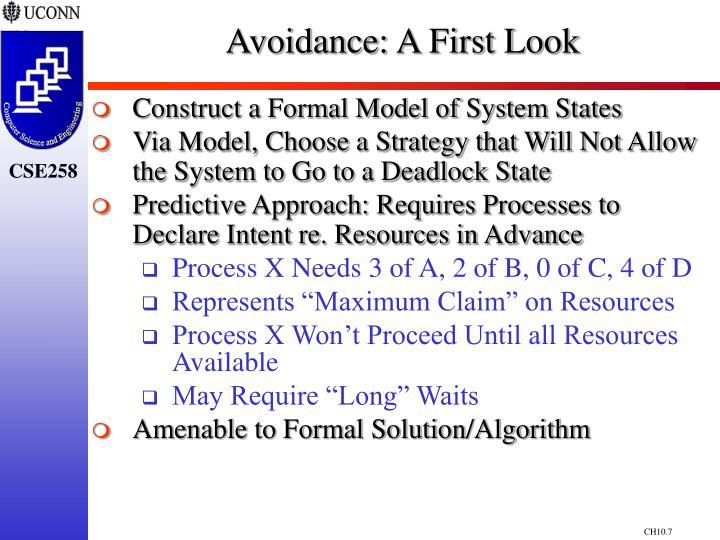 Avoidance: A First Look
