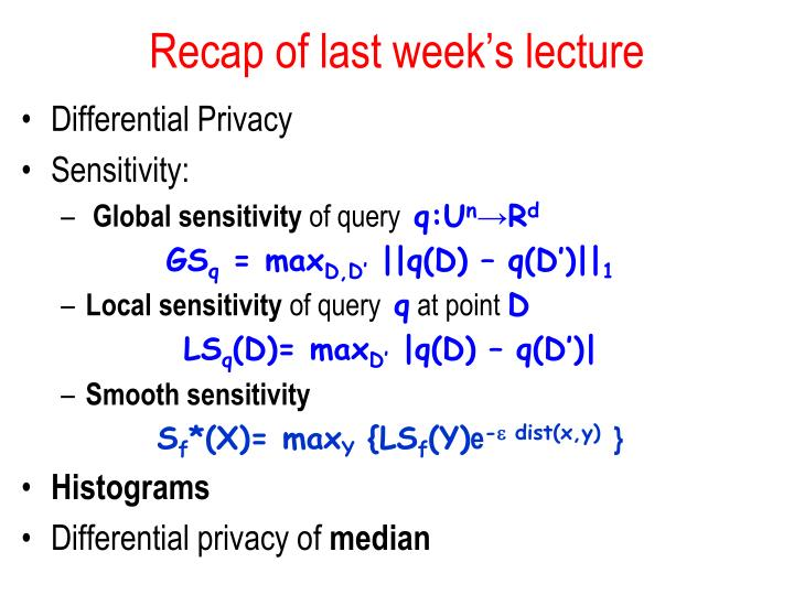 Recap of last week s lecture