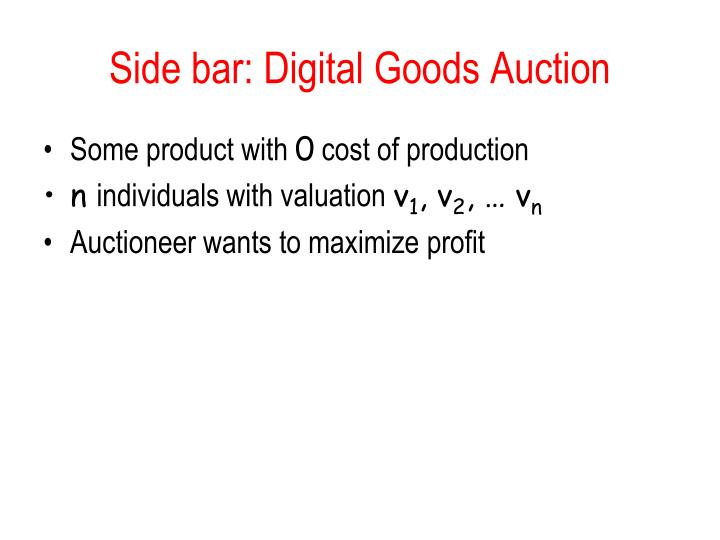 Side bar: Digital Goods Auction