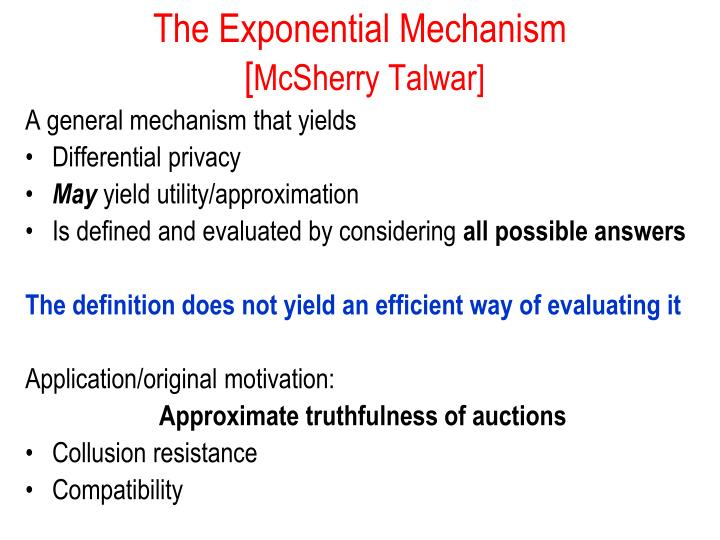 The Exponential Mechanism