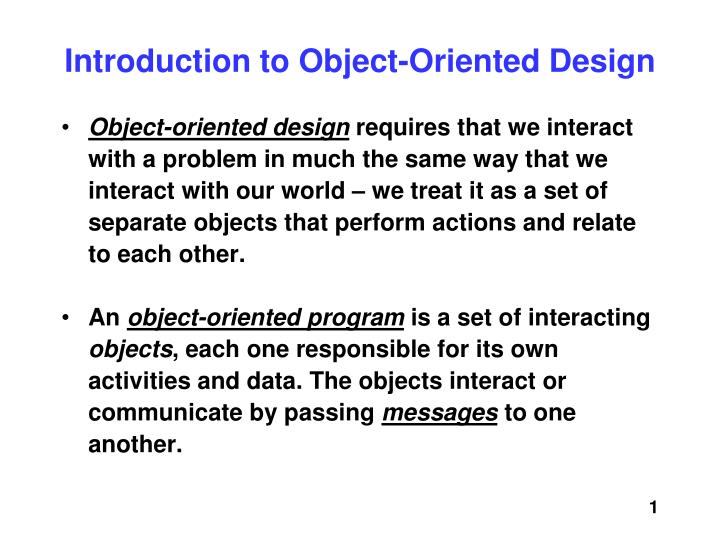 Introduction to object oriented design