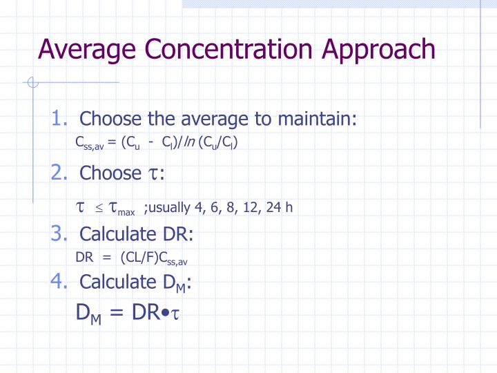 Average Concentration Approach