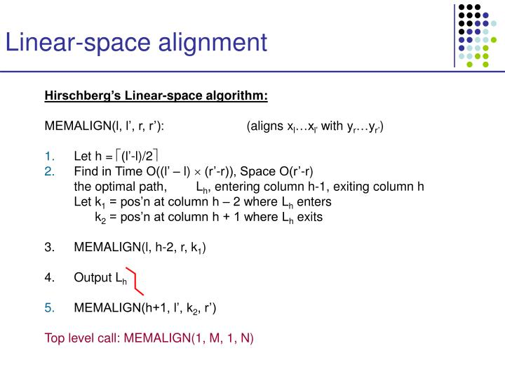 Linear-space alignment