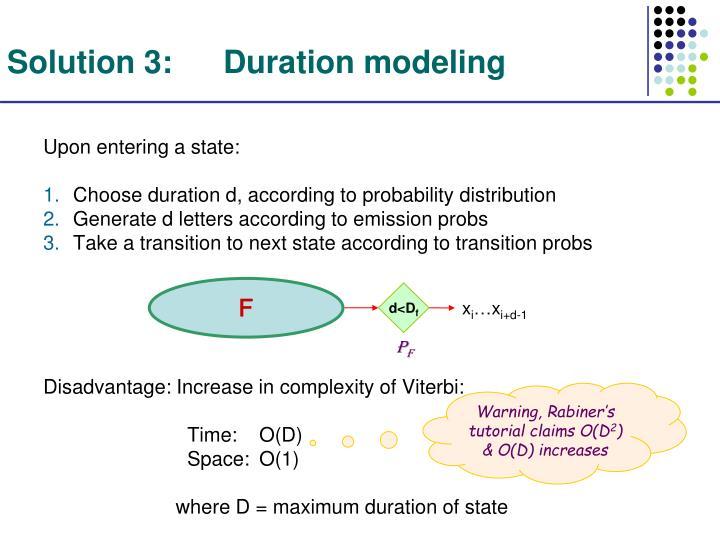 Solution 3:Duration modeling