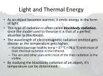 light and thermal energy