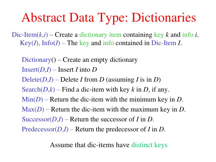 Abstract Data Type: Dictionaries